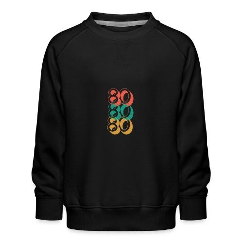 For The Love of The 80's - Kids' Premium Sweatshirt