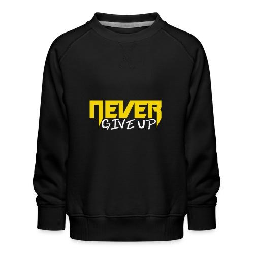 Never give up - Kinder Premium Pullover