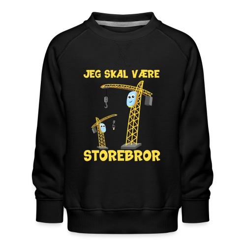 Jeg skal være storebror kran gave muddermaskine - Børne premium sweatshirt