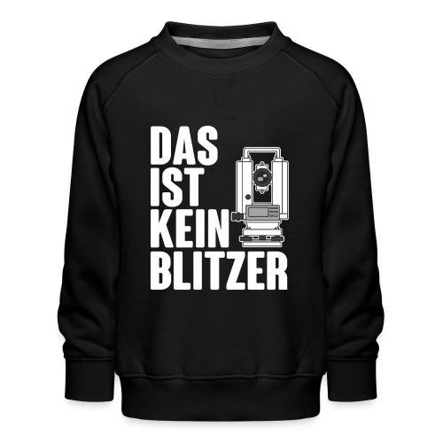 Vermessungstechniker Theodoloit Blitzer Geomatiker - Kinder Premium Pullover