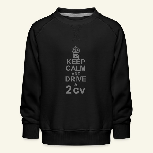 keep calm 2cv - Sweat ras-du-cou Premium Enfant