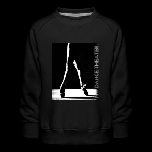 LOVE NW Dance Theater [DANCE POWER COLLECTION] - Kids' Premium Sweatshirt