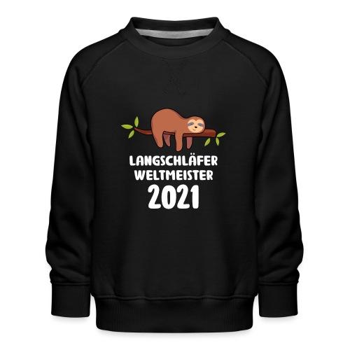 Faultier Spruch Schlafen Schlafshirt Geschenk - Kinder Premium Pullover