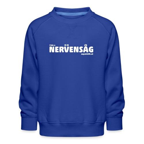 supatrüfö nervensag - Kinder Premium Pullover