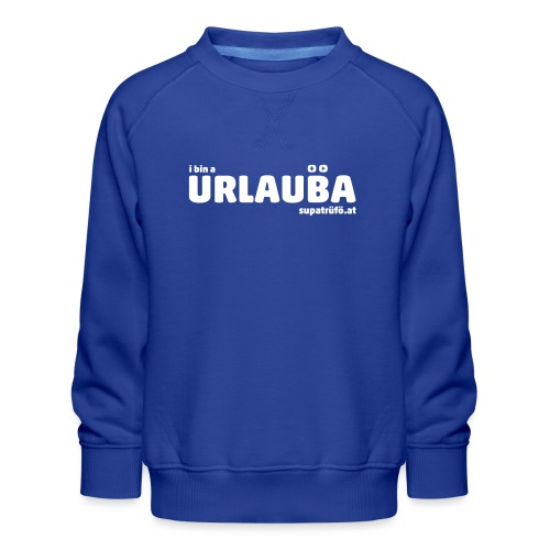 SUPATRÜFÖ URLAUBA - Kinder Premium Pullover