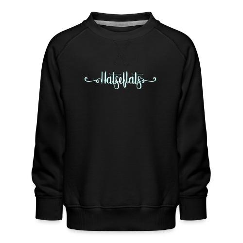 Hatseflats - Kinderen premium sweater