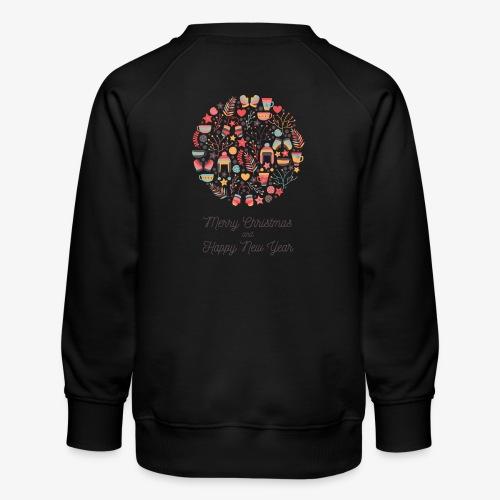 Merry Christmas and Happy New Year - Kids' Premium Sweatshirt