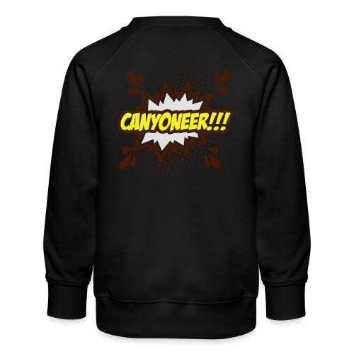 Canyoneer!!! - Kinder Premium Pullover