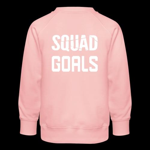 squad goals - Kinderen premium sweater