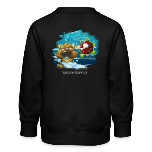 stay cool - and keep chasing toiletpaper - Kinder Premium Pullover