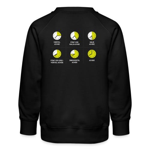 Uhrzeit auf schwäbisch - Kinder Premium Pullover
