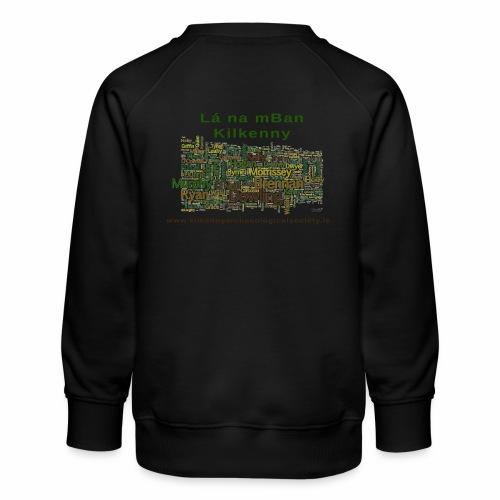 Lá na mban Kilkenny Wordle - Kids' Premium Sweatshirt