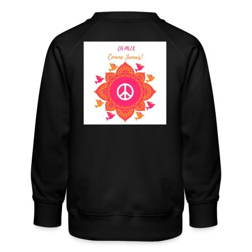 Ca paix comme jamais! - Sweat ras-du-cou Premium Enfant