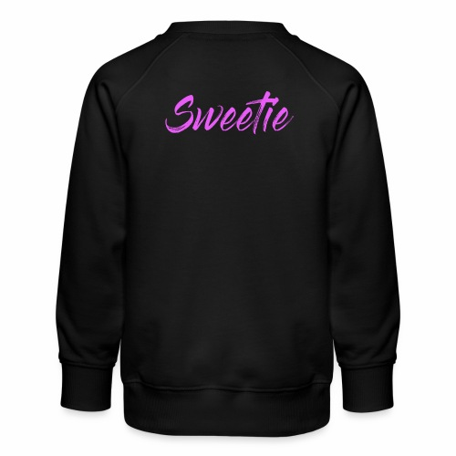 Sweetie - Kids' Premium Sweatshirt