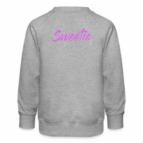 Sweetie - Kids' Premium Sweatshirt