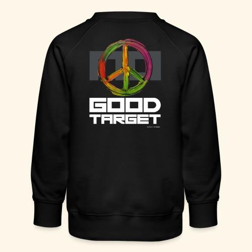 NO - GOOD TARGET is PEACE - Kinderen premium sweater