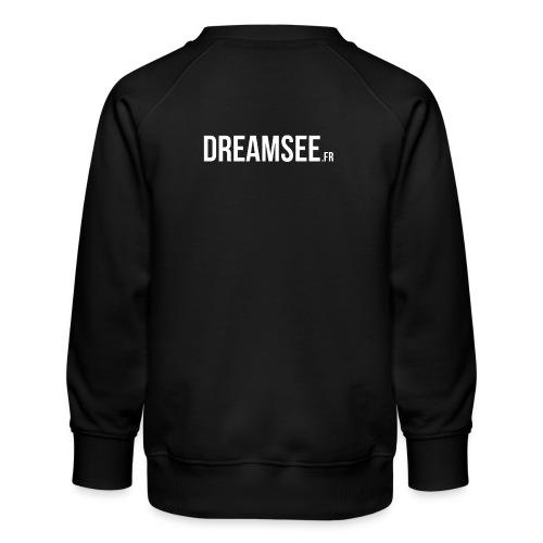 Dreamsee - Sweat ras-du-cou Premium Enfant