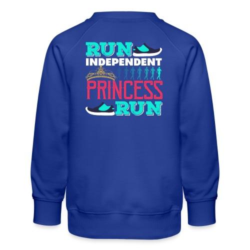 RUN INDEPENDENT PRINCESS RUN - Kinder Premium Pullover