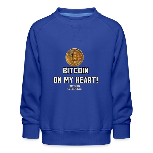 Bitcoin on my heart! - Felpa premium da bambini
