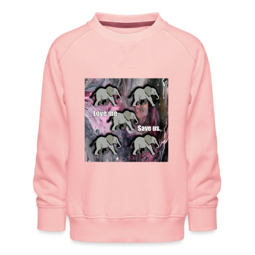 Love me. Save us. Elefanten - Kinder Premium Pullover