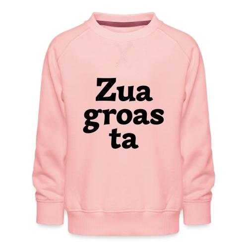 Zuagroasta - Kinder Premium Pullover