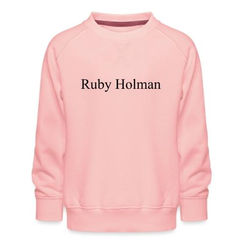 Ruby Holman - Sweat ras-du-cou Premium Enfant