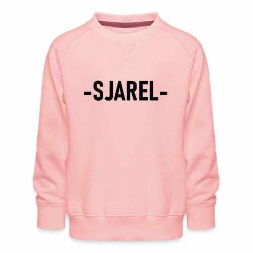 Sjarel - Kinderen premium sweater