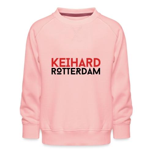Keihard Rotterdam - Kinderen premium sweater