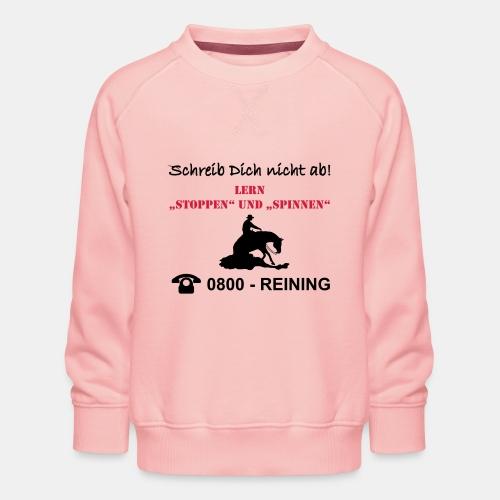 Schreib Dich nicht ab Reining - Kinder Premium Pullover