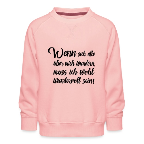 Besonders Wundervoll Einzigartig - Kinder Premium Pullover