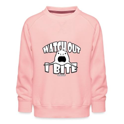 Watch out I bite - Kinderen premium sweater