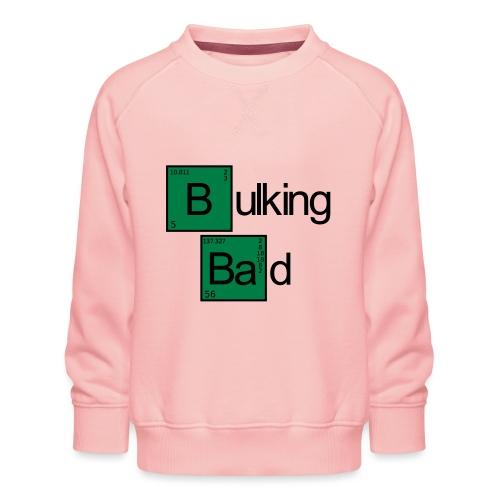 Bulking Bad - Kinder Premium Pullover