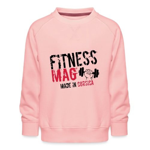 Fitness Mag made in corsica 100% Polyester - Sweat ras-du-cou Premium Enfant