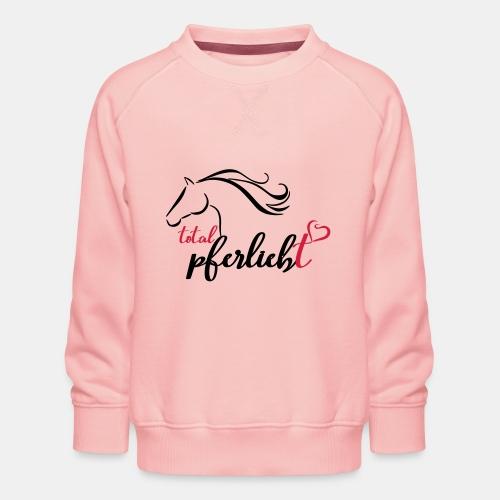total pferliebt, Pferdeliebe - Kinder Premium Pullover