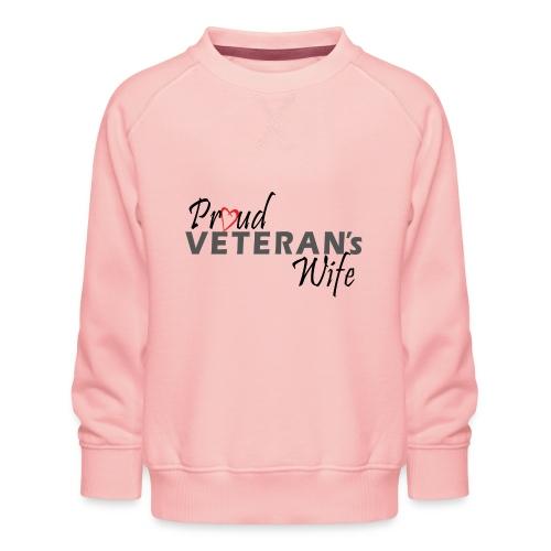 ProudVeteranWife-Black - Børne premium sweatshirt