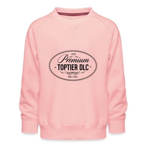 Top Tier DLC - Kids' Premium Sweatshirt