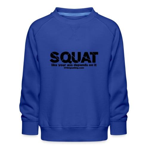 squat - Kids' Premium Sweatshirt