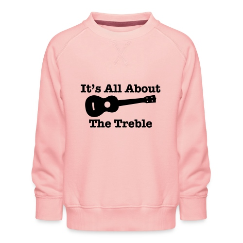 Ukulele Treble 2 - Kids' Premium Sweatshirt