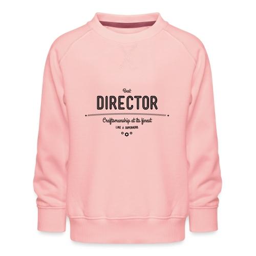 Bester Direktor - Handwerkskunst vom Feinsten, wie - Kinder Premium Pullover