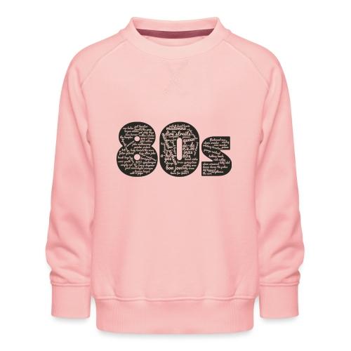 Cloud words 80s black - Kids' Premium Sweatshirt
