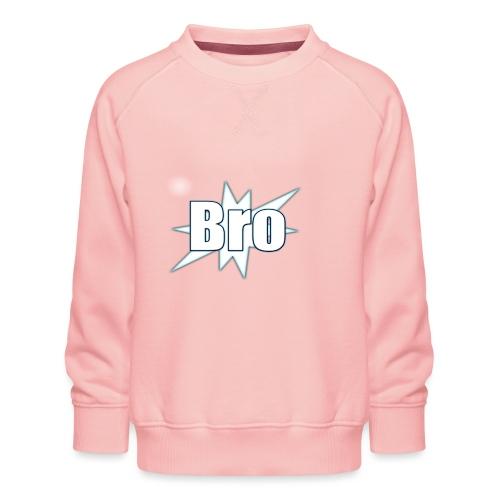 Bro hats and shirts - Børne premium sweatshirt