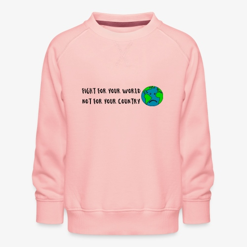 fight for your world - Kinder Premium Pullover