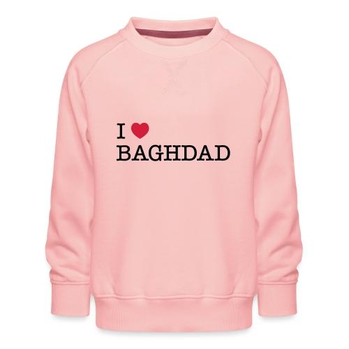 I LOVE BAGHDAD - Kids' Premium Sweatshirt