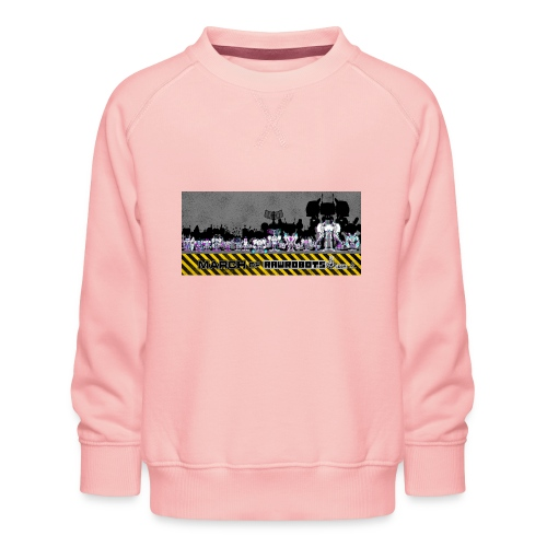 #MarchOfRobots ! LineUp Nr 2 - Børne premium sweatshirt