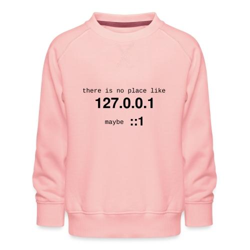 127-0-0-1-new - Sweat ras-du-cou Premium Enfant