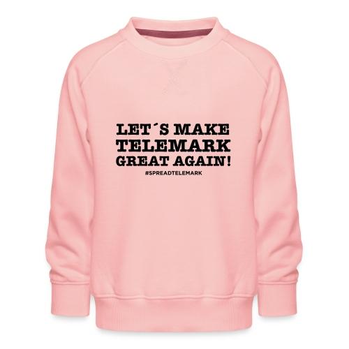 Let´s make telemark great again - Lasten premium-collegepaita