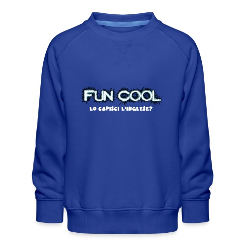 Capisci L'inglese Fun Cool - Felpa premium da bambini