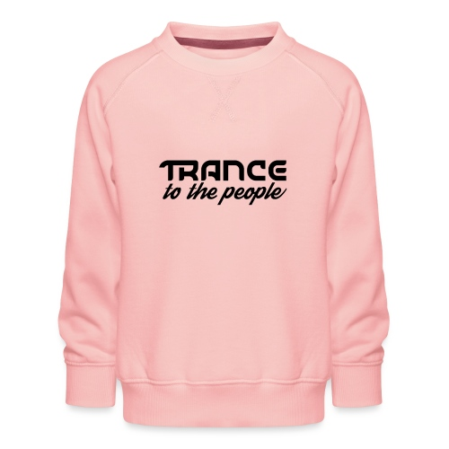 Trance to the People Sort Logo - Børne premium sweatshirt