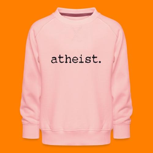 atheist BLACK - Kids' Premium Sweatshirt