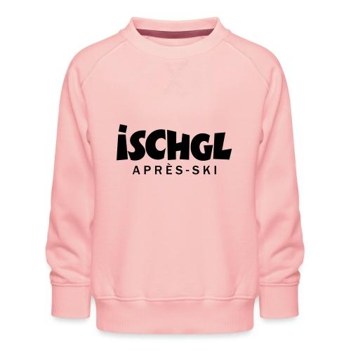 Ischgl Après-Ski Design - Kinder Premium Pullover